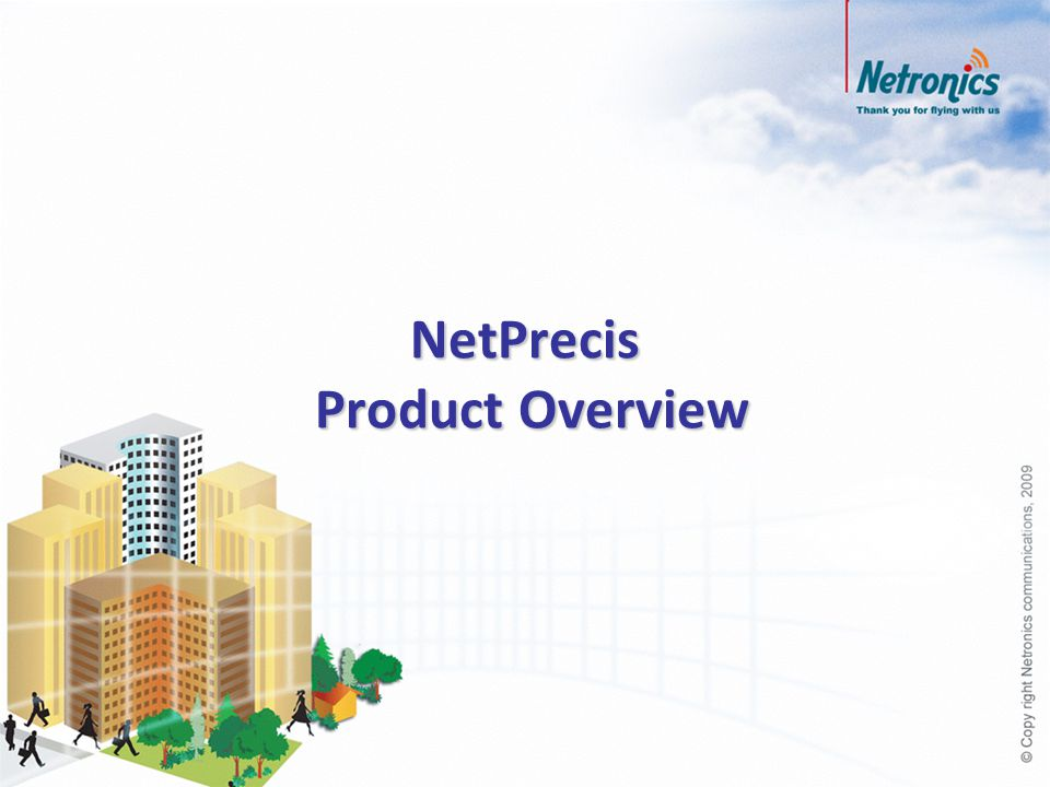 NetPrecis Product Overview