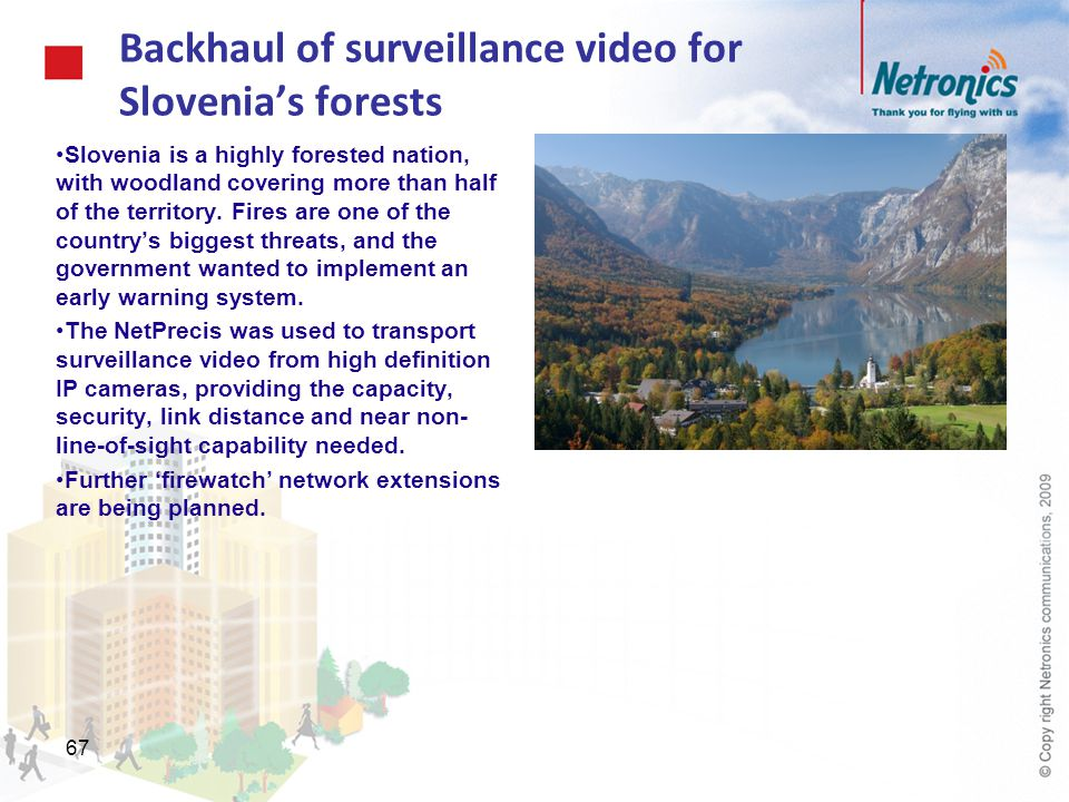 Backhaul of surveillance video for Slovenia's forests