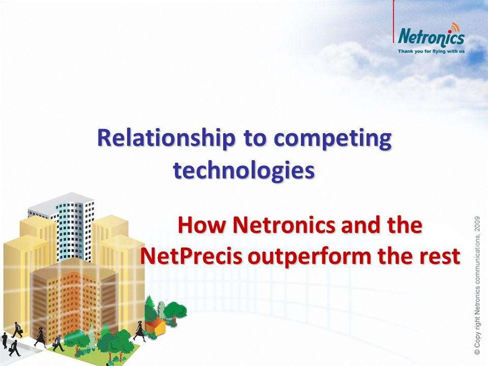 Relationship to competing technologies