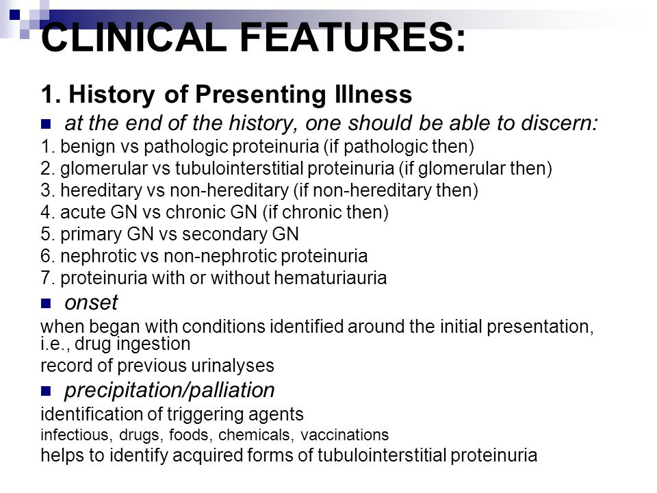 CLINICAL FEATURES: 1. History of Presenting Illness