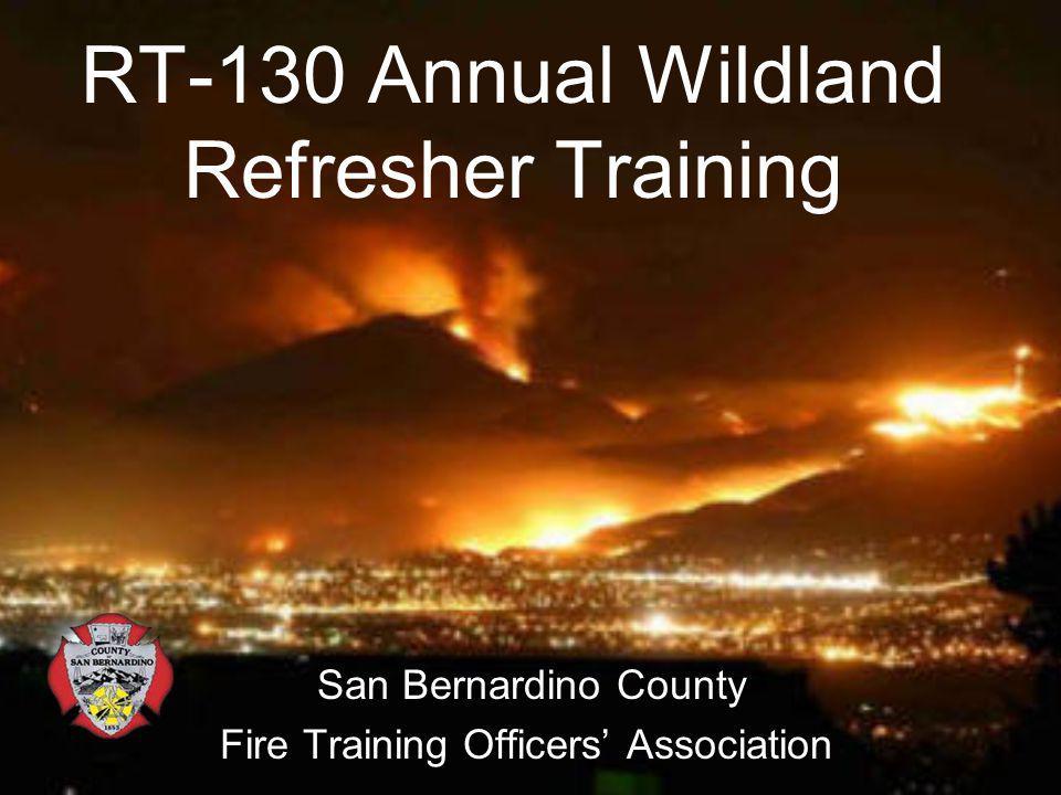 RT-130 Annual Wildland Refresher Training
