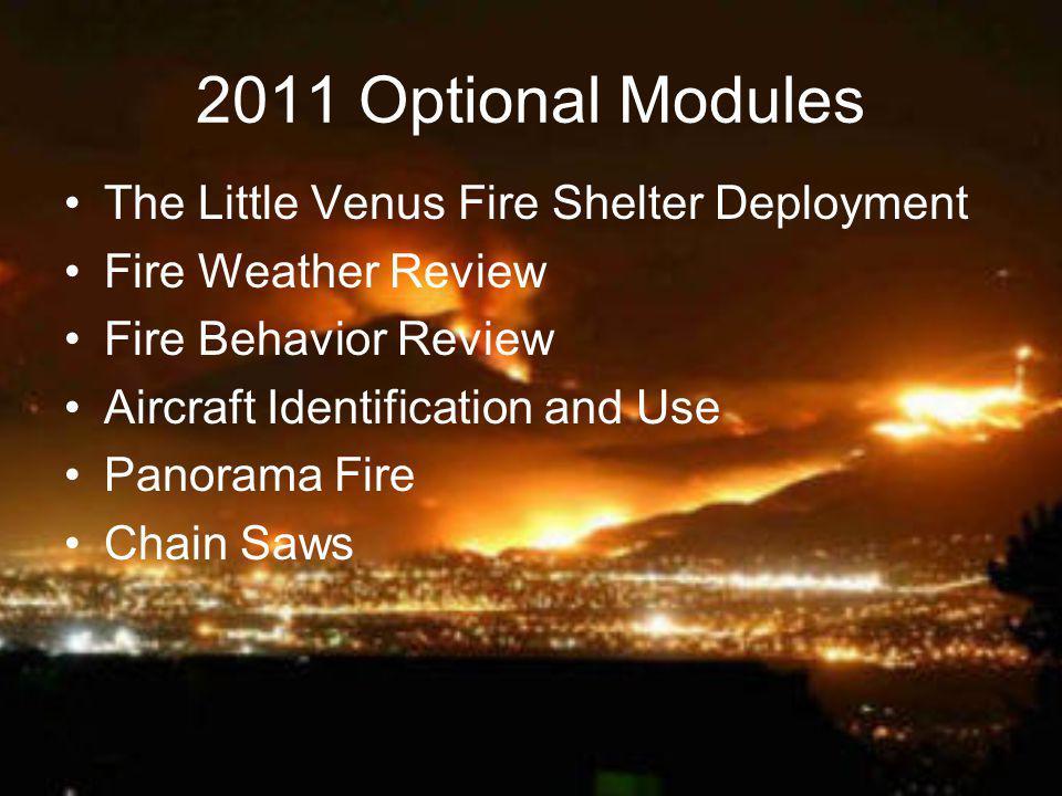 2011 Optional Modules The Little Venus Fire Shelter Deployment