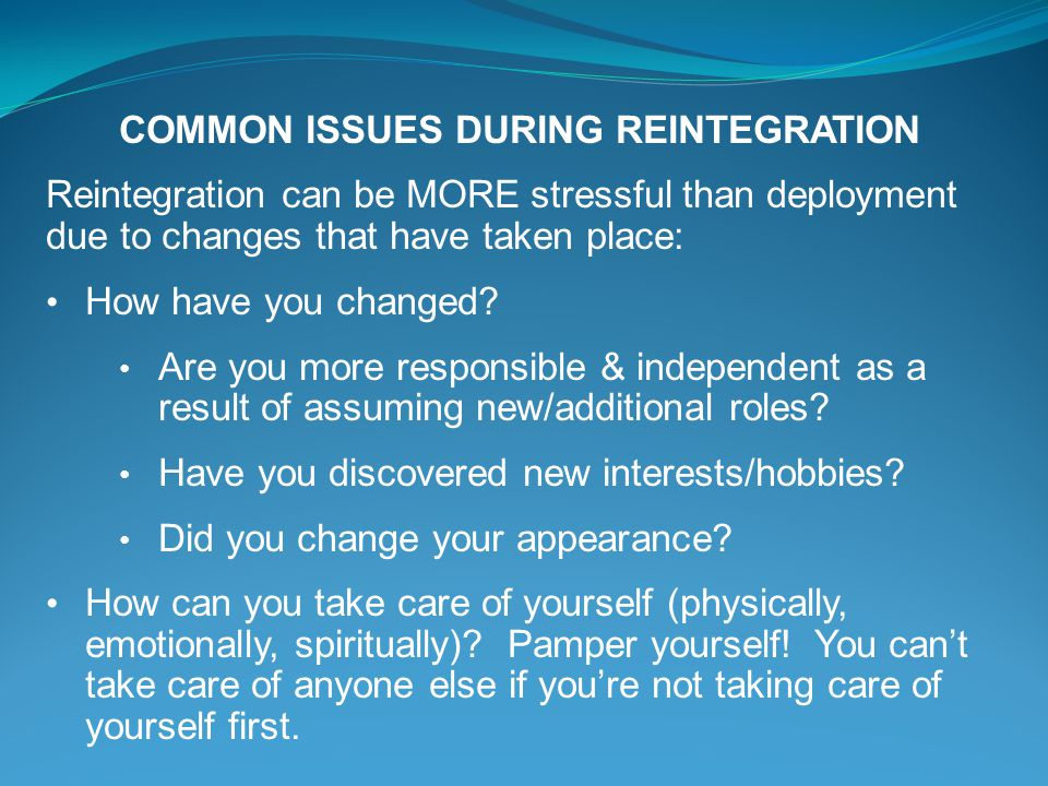 COMMON ISSUES DURING REINTEGRATION