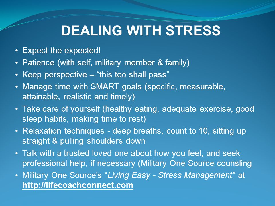 DEALING WITH STRESS Expect the expected!