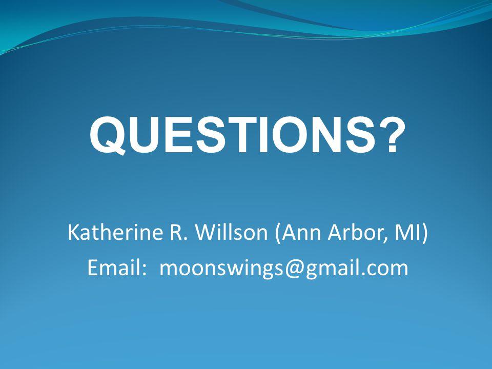 Katherine R. Willson (Ann Arbor, MI)