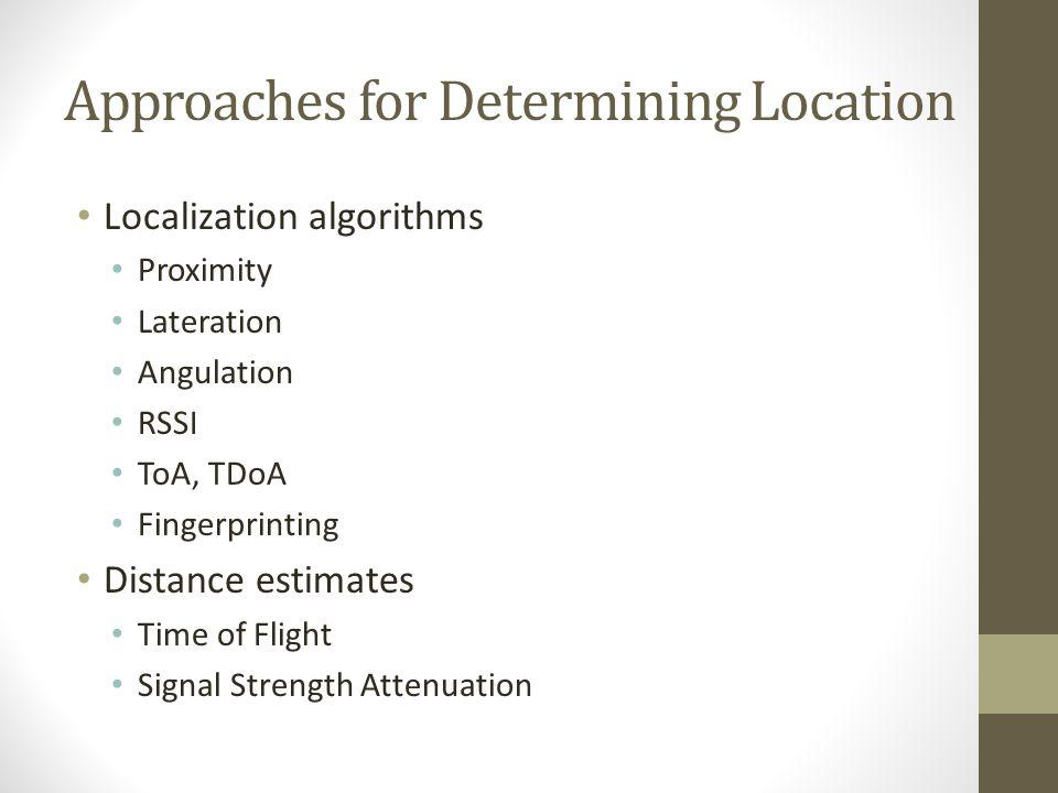 Approaches for Determining Location