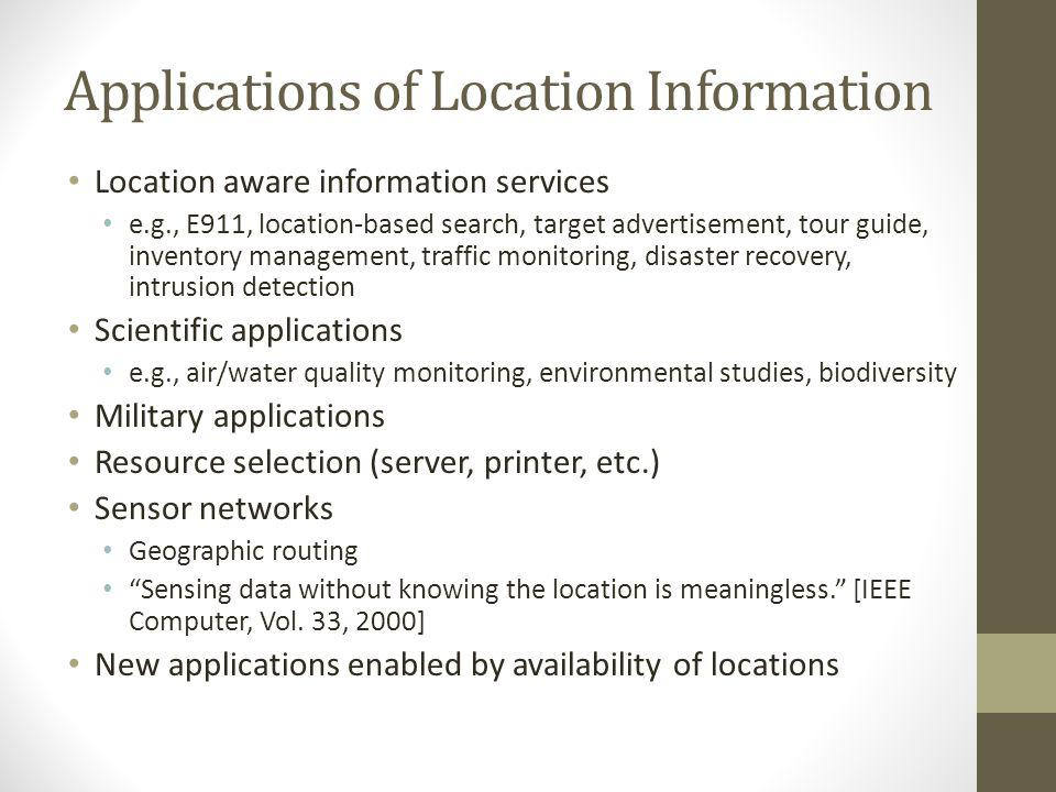 Applications of Location Information