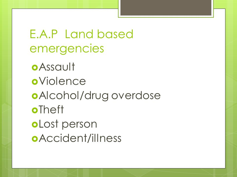 E.A.P Land based emergencies