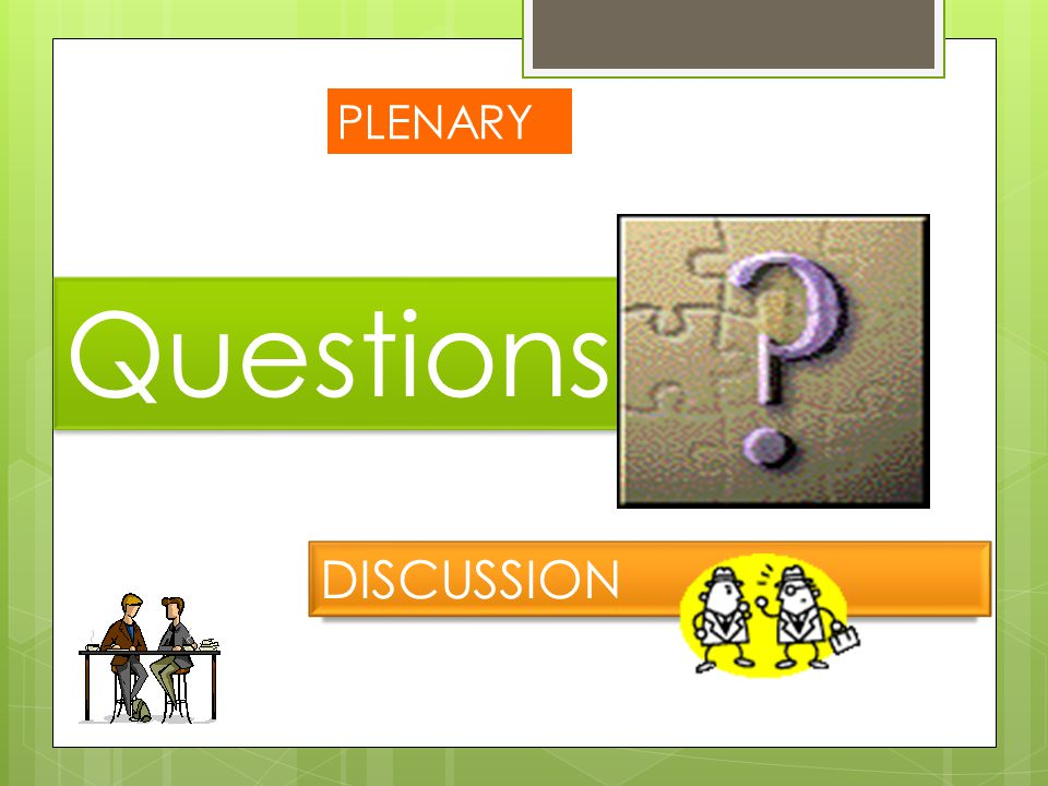 PLENARY Questions DISCUSSION