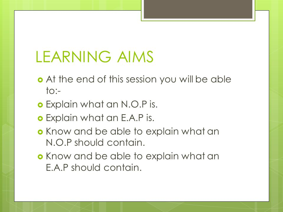 LEARNING AIMS At the end of this session you will be able to:-