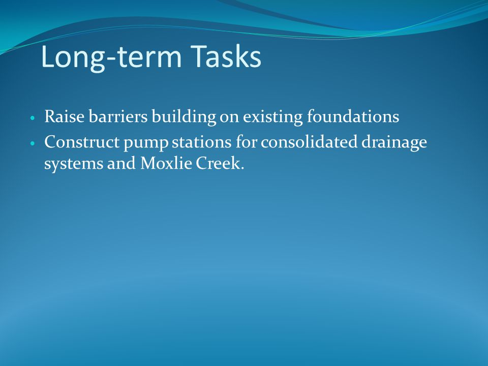 Long-term Tasks Raise barriers building on existing foundations