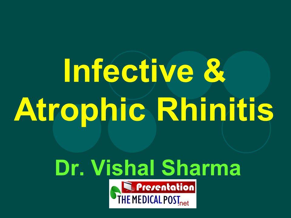 Infective & Atrophic Rhinitis