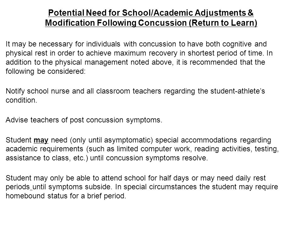 Potential Need for School/Academic Adjustments & Modification Following Concussion (Return to Learn)
