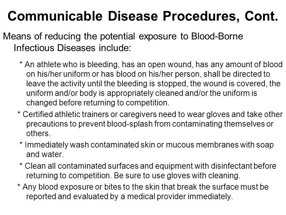 Communicable Disease Procedures, Cont.