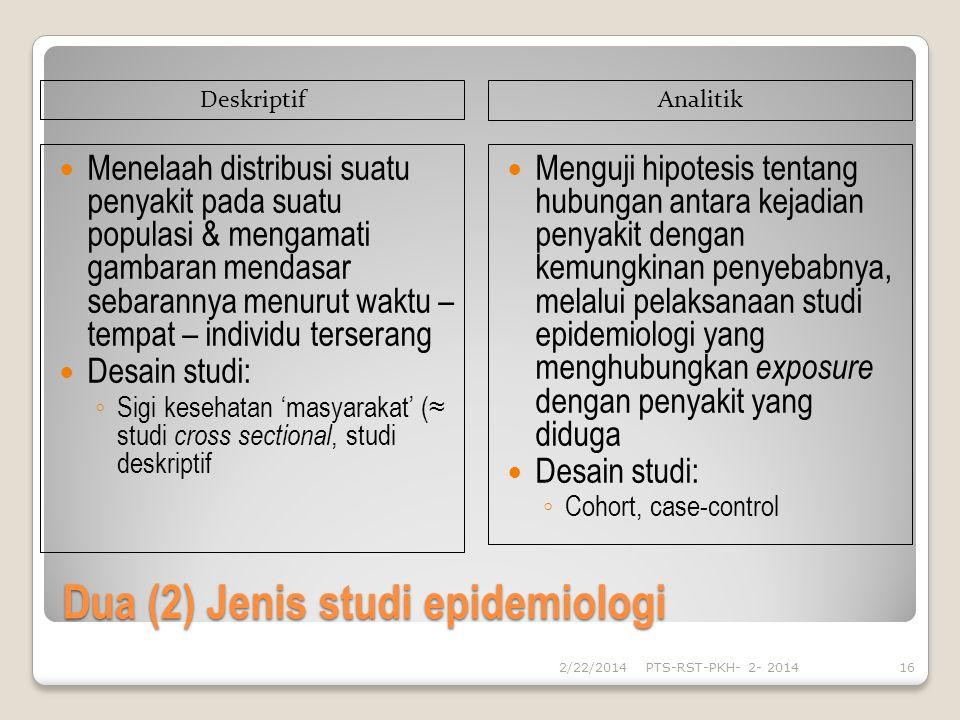Dua (2) Jenis studi epidemiologi