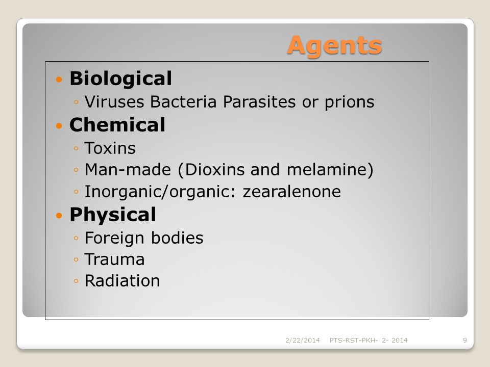 Agents Biological Chemical Physical