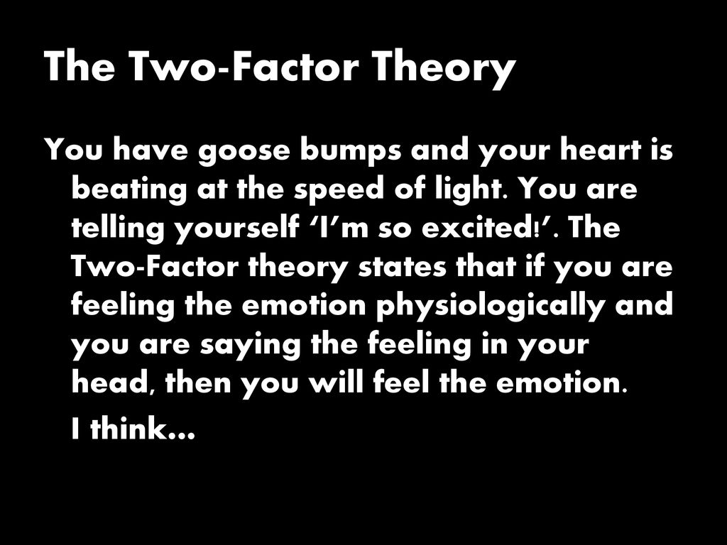 The Two-Factor Theory