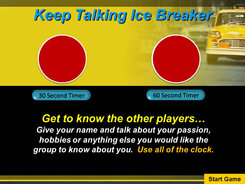 Keep Talking Ice Breaker Get to know the other players…
