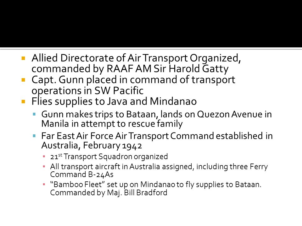 Capt. Gunn placed in command of transport operations in SW Pacific