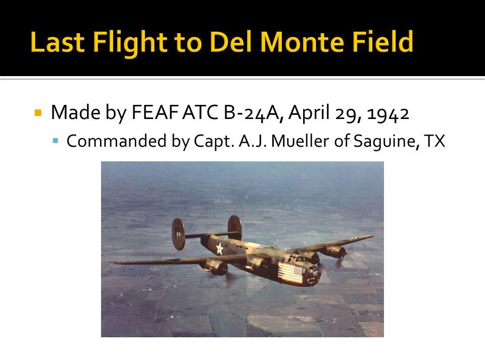 Last Flight to Del Monte Field