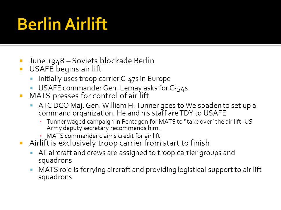 Berlin Airlift June 1948 – Soviets blockade Berlin