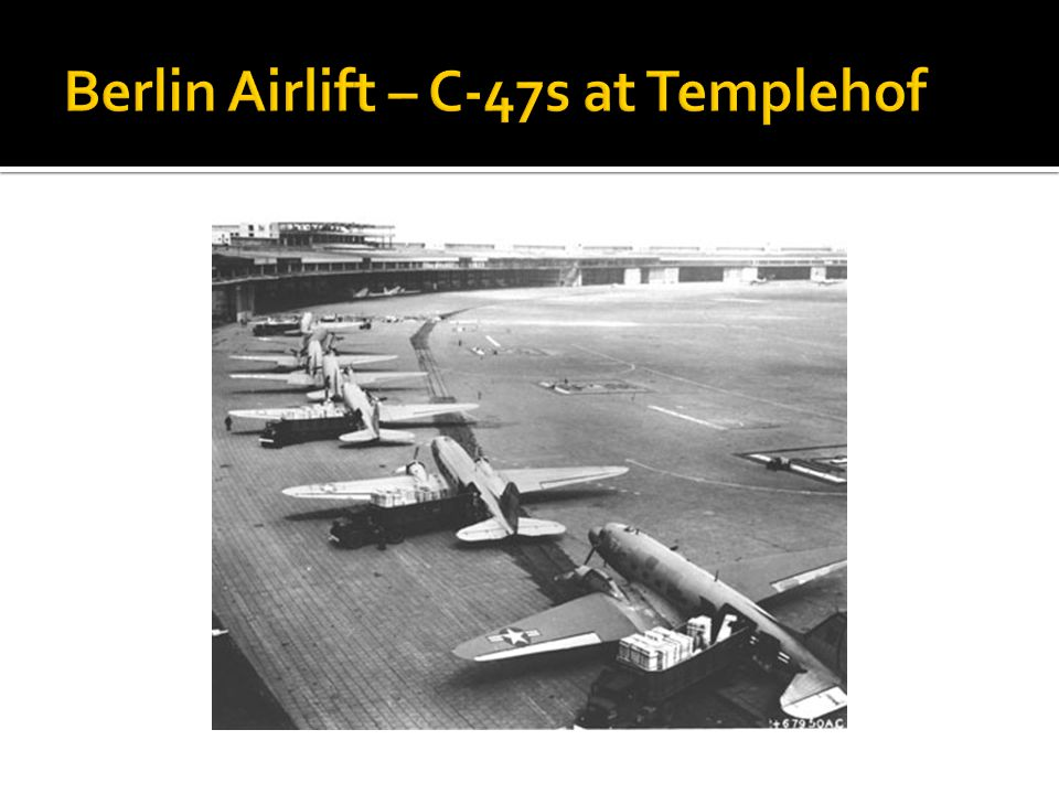 Berlin Airlift – C-47s at Templehof