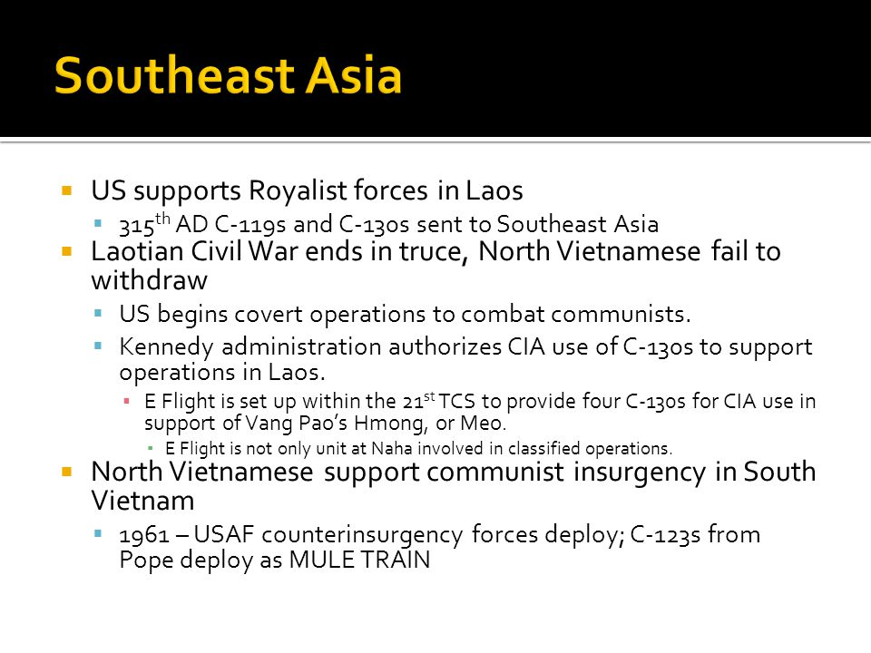 Southeast Asia US supports Royalist forces in Laos