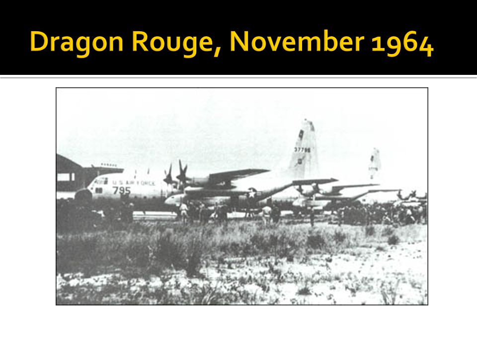 Dragon Rouge, November 1964