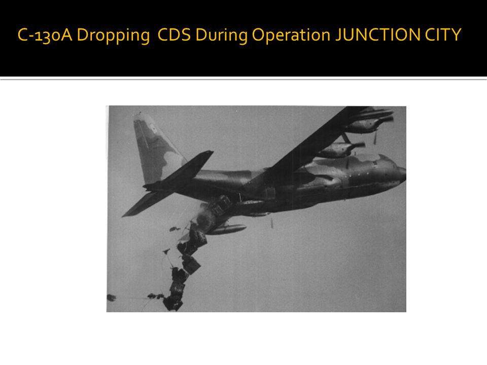 C-130A Dropping CDS During Operation JUNCTION CITY