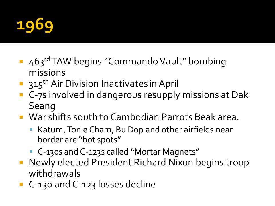1969 463rd TAW begins Commando Vault bombing missions