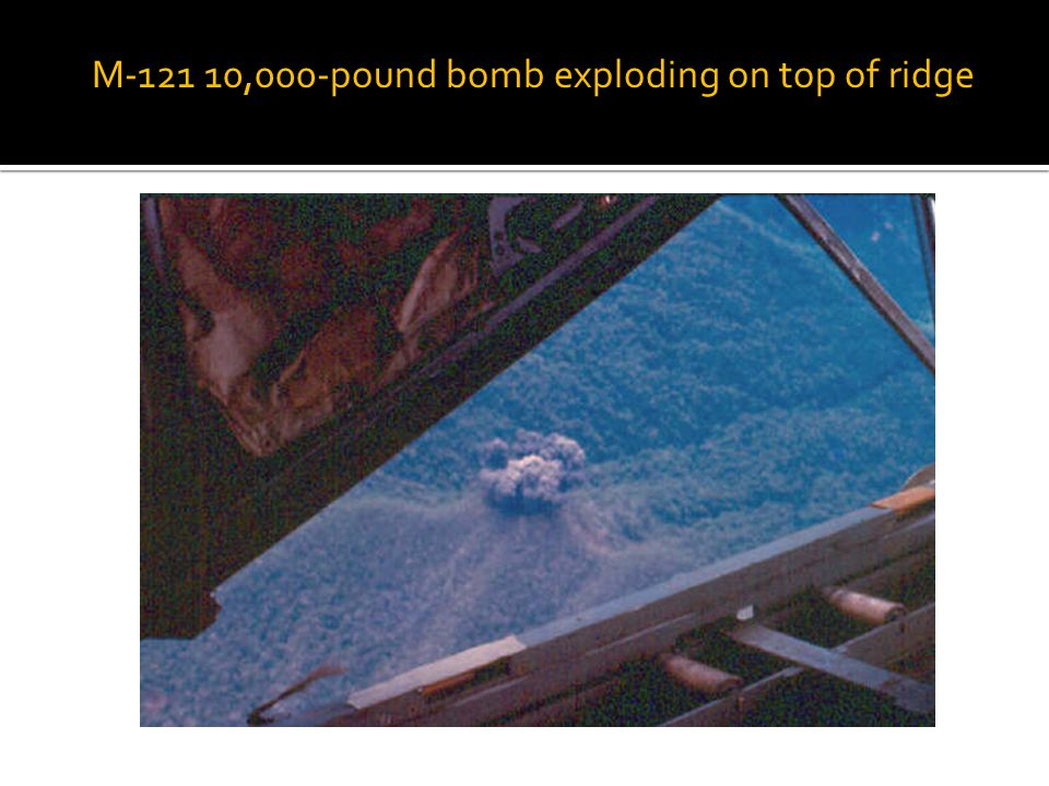 M-121 10,000-pound bomb exploding on top of ridge