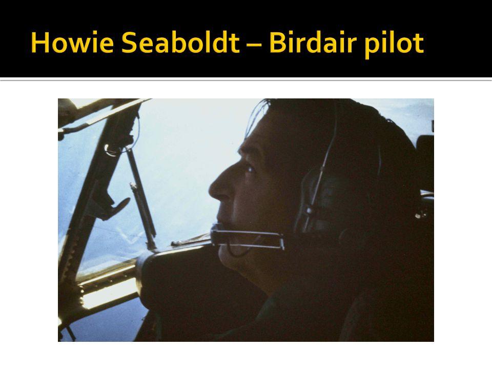 Howie Seaboldt – Birdair pilot