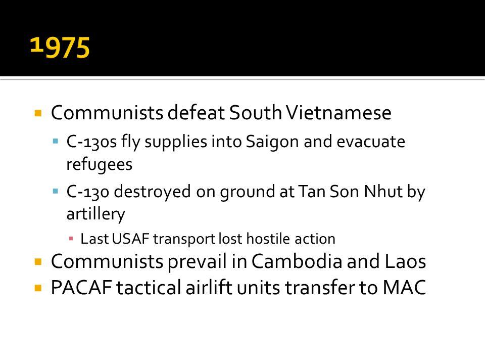 1975 Communists defeat South Vietnamese