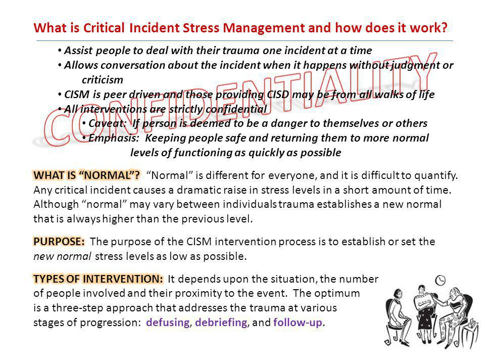 What is Critical Incident Stress Management and how does it work