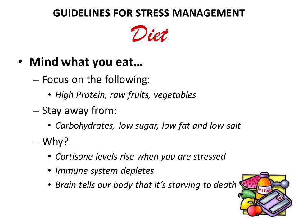 GUIDELINES FOR STRESS MANAGEMENT Diet