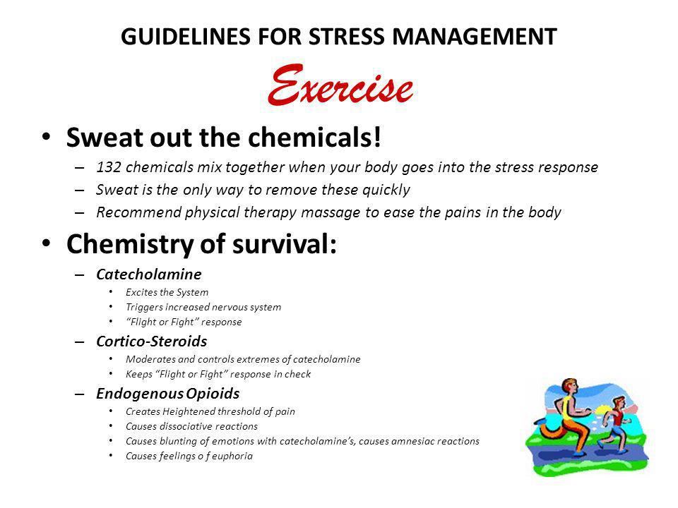 GUIDELINES FOR STRESS MANAGEMENT Exercise