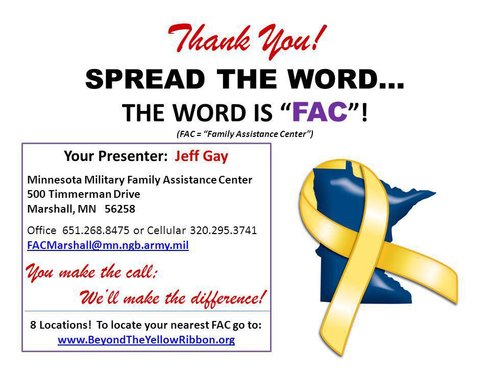 Thank You. SPREAD THE WORD… THE WORD IS FAC