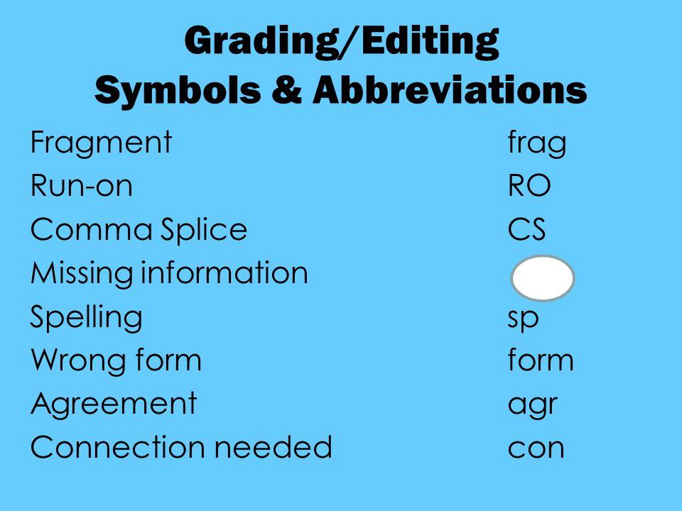 Grading/Editing Symbols & Abbreviations
