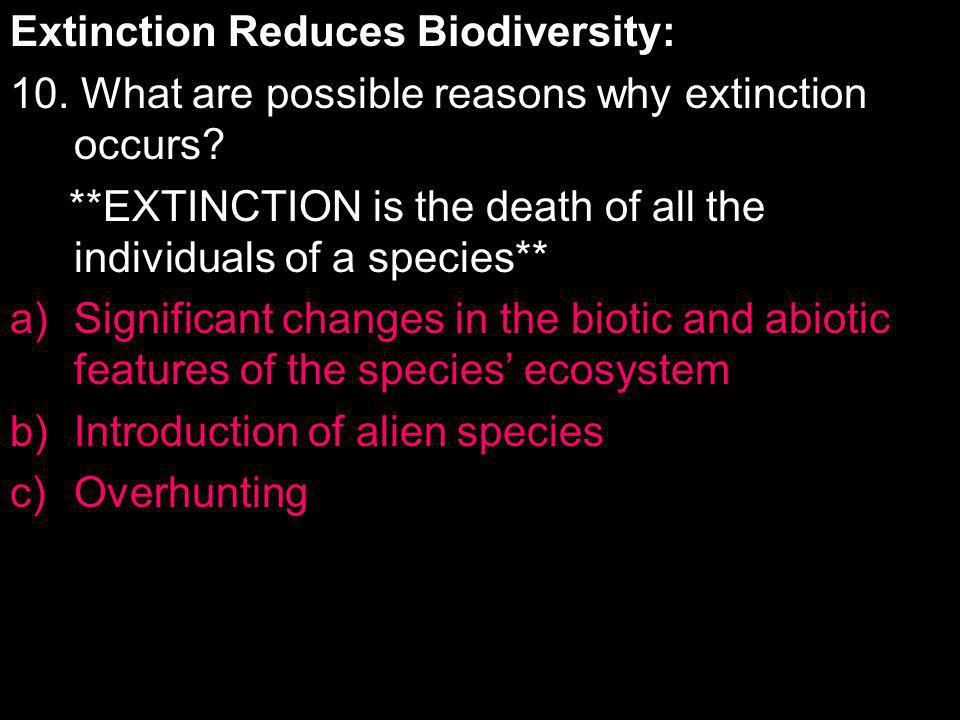Extinction Reduces Biodiversity:
