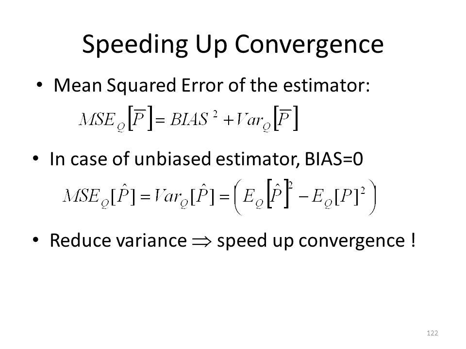 Speeding Up Convergence