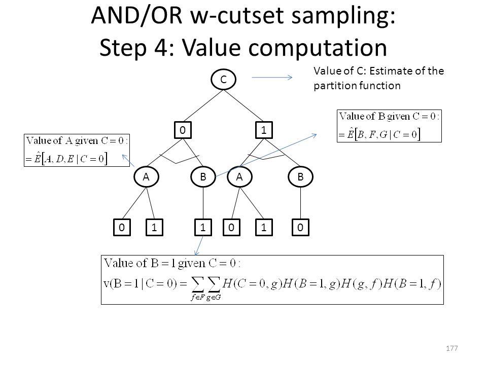 AND/OR w-cutset sampling: Step 4: Value computation