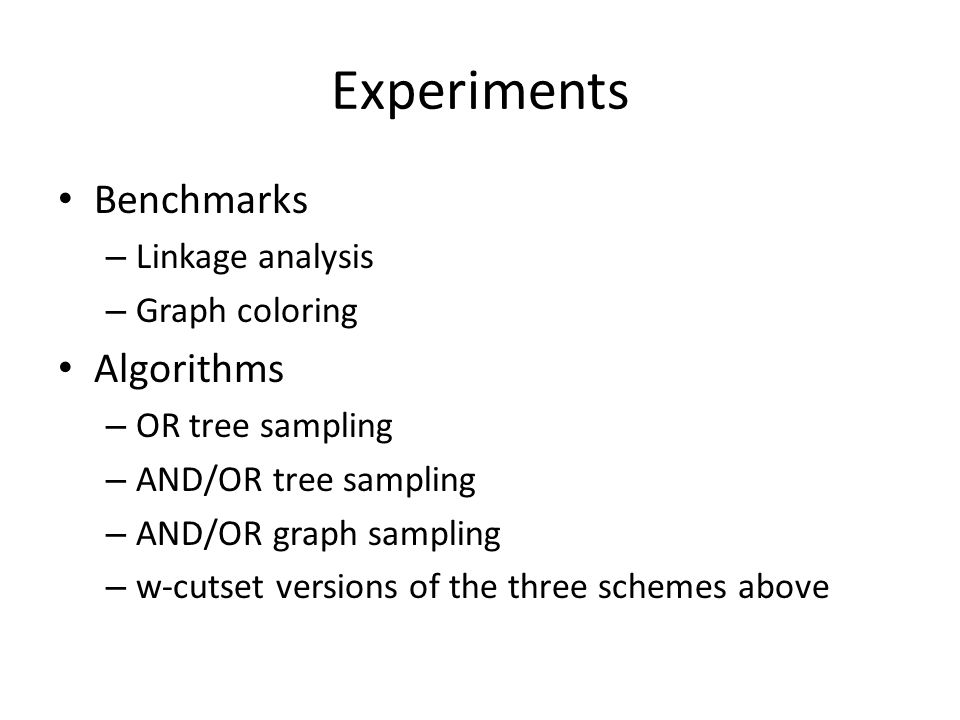 Experiments Benchmarks Algorithms Linkage analysis Graph coloring