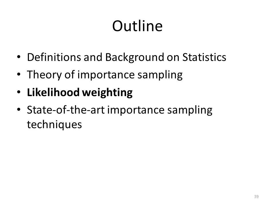 Outline Definitions and Background on Statistics