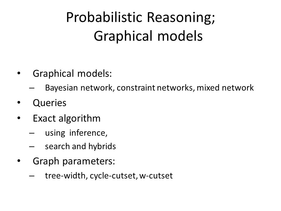 Probabilistic Reasoning; Graphical models