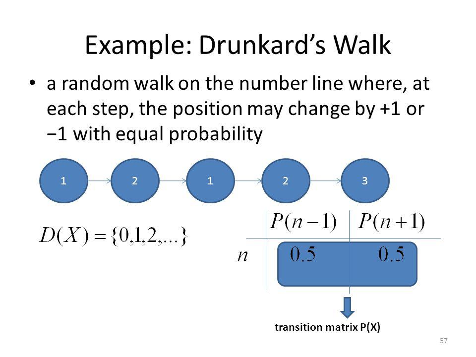 Example: Drunkard's Walk