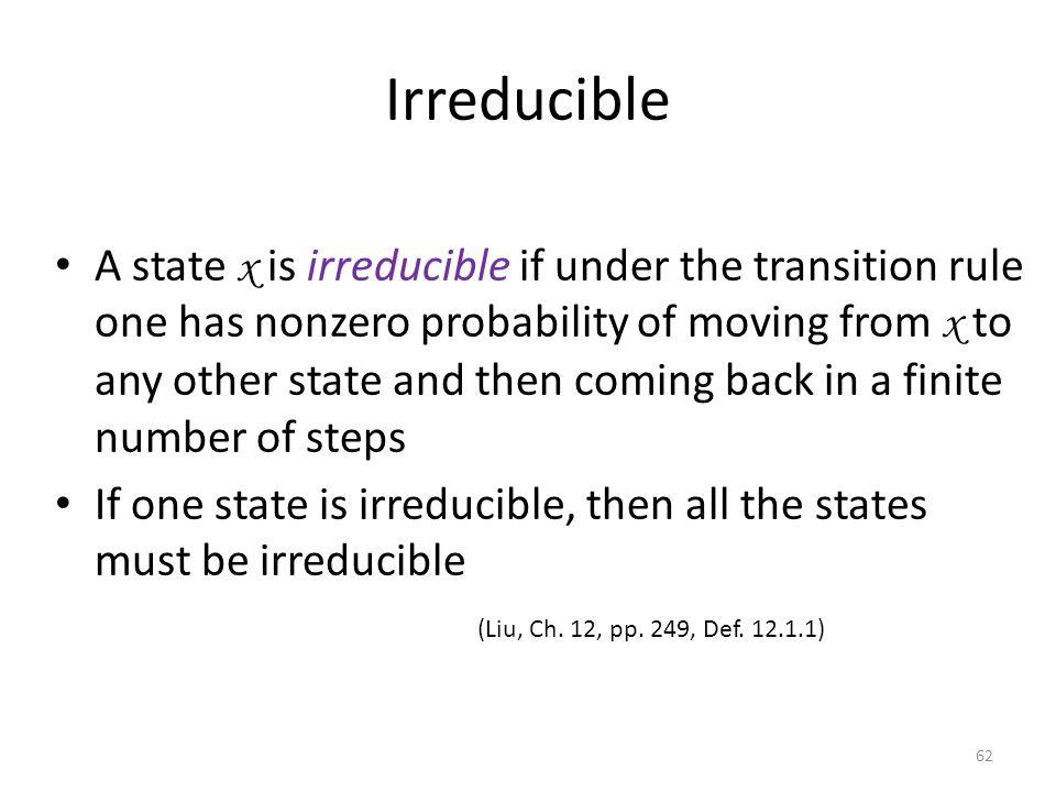 Irreducible