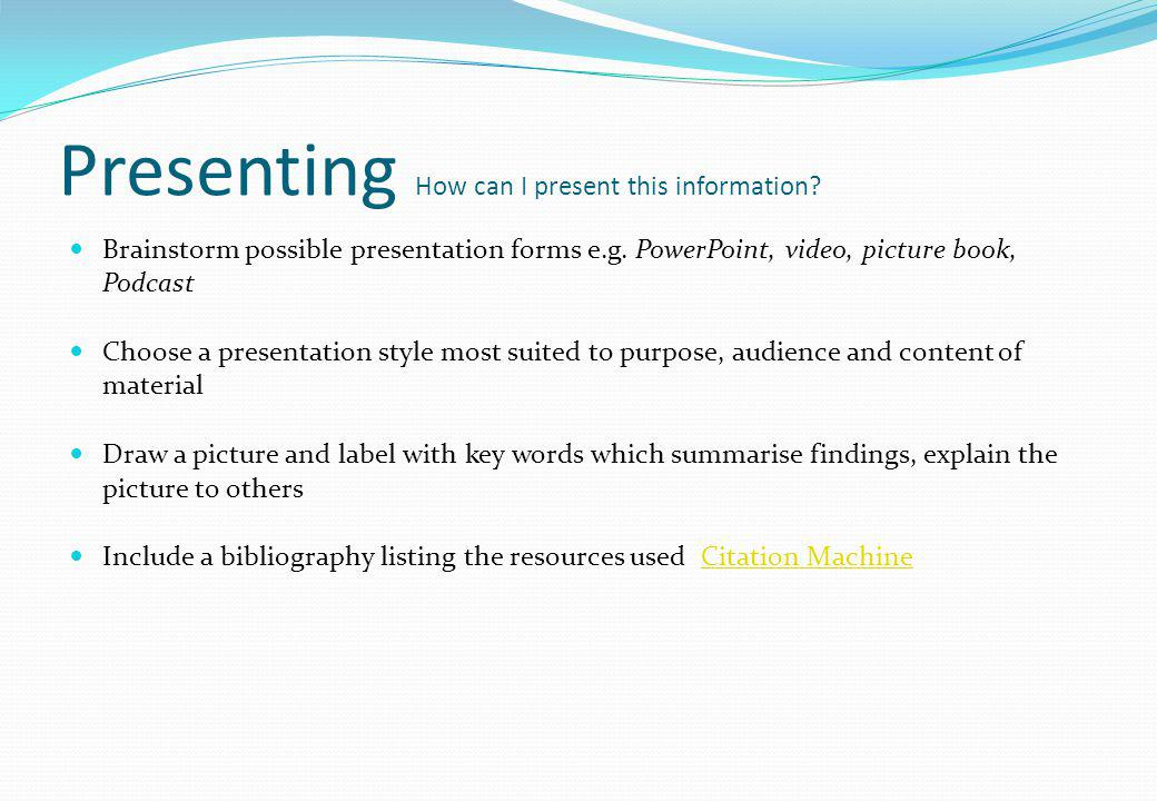 Presenting How can I present this information
