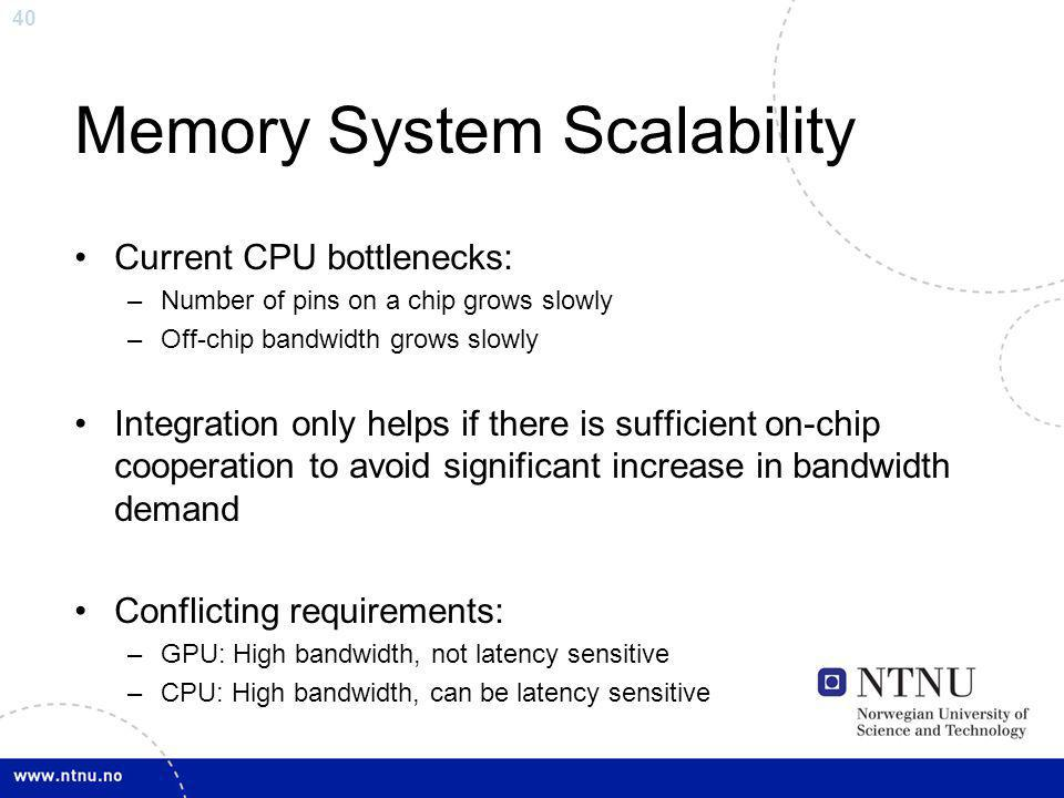 Memory System Scalability