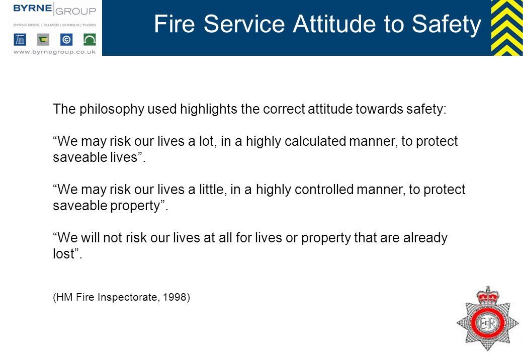 Fire Service Attitude to Safety