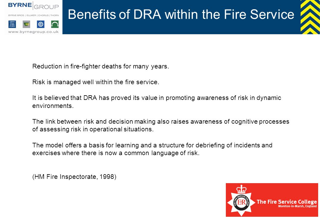 Benefits of DRA within the Fire Service